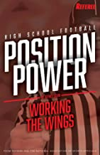 Position Power: Working the Wings