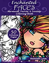 Enchanted Faces: Mermaids, Fairies & Fantasy Coloring Book