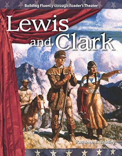 Lewis and Clark (Expanding & Preserving the Union)