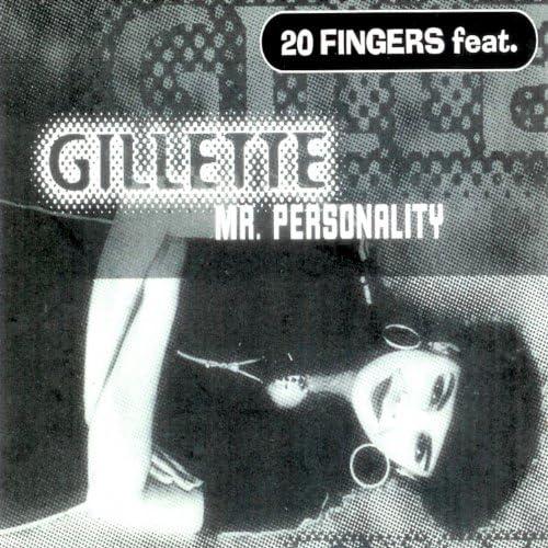 20 Fingers feat. Gillette