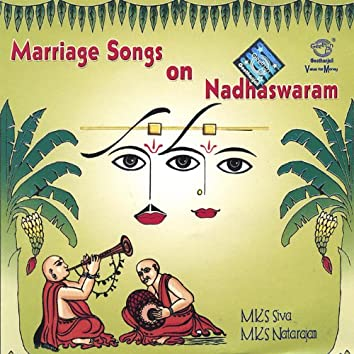 Marriage Songs On Nadhaswaram