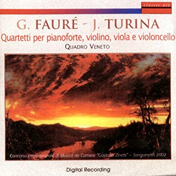 Gabriel Fauré - Joaquin Turina: Quartetti Per Pianoforte, Violino, Viola E Violoncello