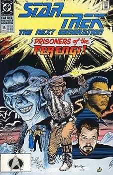 Comic Star Trek the Next Generation #15 January 1991 By Dc Comics (Prisoners of the Ferengi!, 15) Book