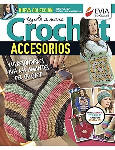 Accesorios tejidos a crochet 1: Guía práctica para el tejido a crochet de bolsos, chinelas, mitones y otros accesorios
