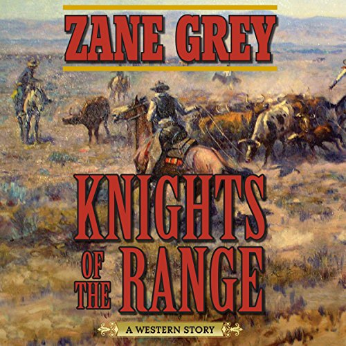 Knights of the Range audiobook cover art
