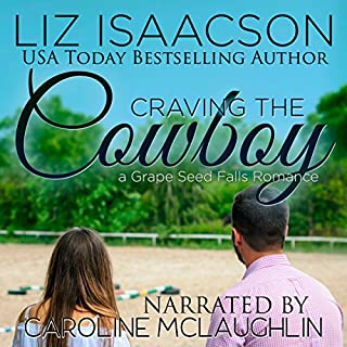 Craving the Cowboy: Christian Contemporary Romance audiobook cover art