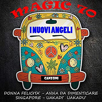 Magic 70: Nuovi Angeli
