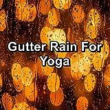 Gutter Rain Showers in the Evening