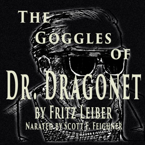 The Goggles of Dr. Dragonet audiobook cover art
