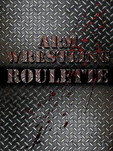 Arm Wrestling Roulette