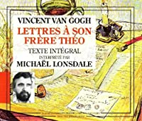 Vincent Van Gogh:Lettres A Son Frere Theo