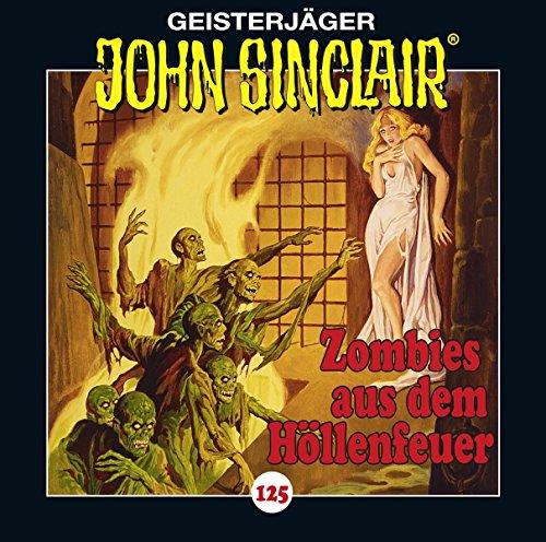Zombies aus dem Höllenfeuer Folge 125, Teil 1 von 4
