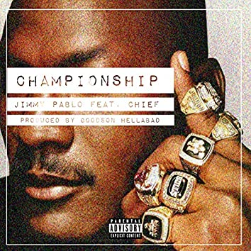Championship (feat. Chief)