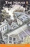 *HOUSE OF THE SEVEN GABLES         PGRN1 (Penguin Reader, Level 1)