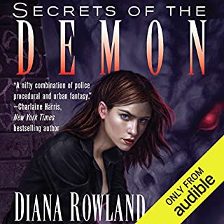Secrets of the Demon     Kara Gillian, Book 3              Written by:                                                                                                                                 Diana Rowland                               Narrated by:                                                                                                                                 Liv Anderson                      Length: 9 hrs and 22 mins     2 ratings     Overall 5.0