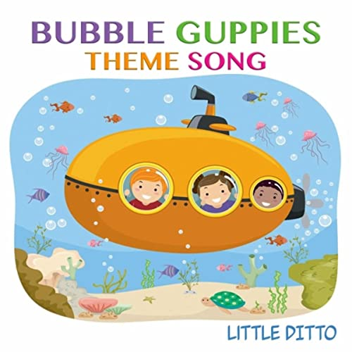 Bubble Guppies Theme Song by Little Ditto on Amazon Music