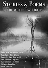Stories & Poems from the Twilight