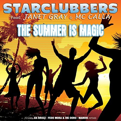 Starclubbers feat. Janet Gray & Mc Calla