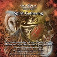Spirit Gathering by Monroe Products