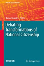 Debating Transformations of National Citizenship (IMISCOE Research Series)