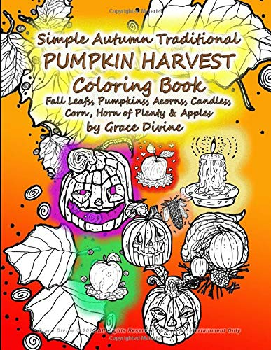 Simple Autumn Traditional PUMPKIN HARVEST Coloring Book Fall Leafs, Pumpkins, Acorns, Candles, Corn, Horn of Plenty & Apples
