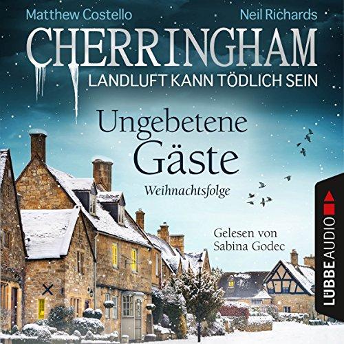 Ungebetene Gäste: Weihnachtsfolge (Cherringham - Landluft kann tödlich sein 25) audiobook cover art