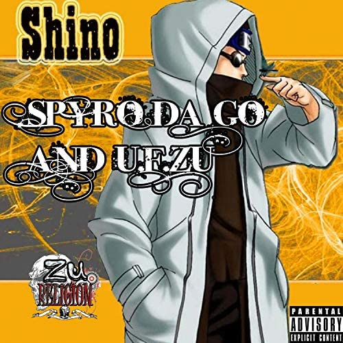 Spyro Da God feat. U.F. Zu