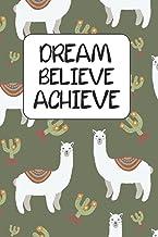 DREAM, BELIEVE, ACHIEVE Journal
