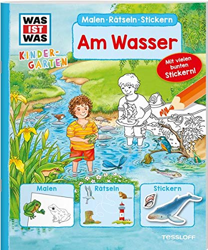 WAS IST WAS Kindergarten Malen Rätseln Stickern Am Wasser: Malen, Rätseln, Stickern