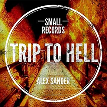 Trip To Hell (EP)
