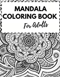 Mandala Coloring Book For Adults: 30 Wonderful Big Pages Of Mandala Designs A New 30 Mandela Coloring Book For adult Relaxation and Stress Management Coloring Book who Love Mandala