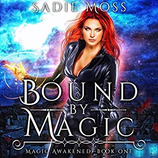 Bound by Magic: A Reverse Harem Paranormal Romance     Magic Awakened, Book One              By:                                                                                                                                 Sadie Moss                               Narrated by:                                                                                                                                 Heather Firth                      Length: 7 hrs and 15 mins     6 ratings     Overall 4.8