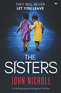 The Sisters: a chilling psychological thriller