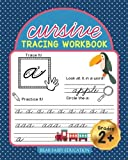 Cursive Handwriting Workbook for 3rd 4th 5th Grader: Alphabet Letter Cursive Tracing Book