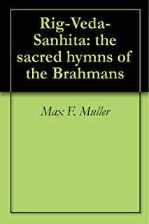 Rig-Veda-Sanhita: the sacred hymns of the Brahmans