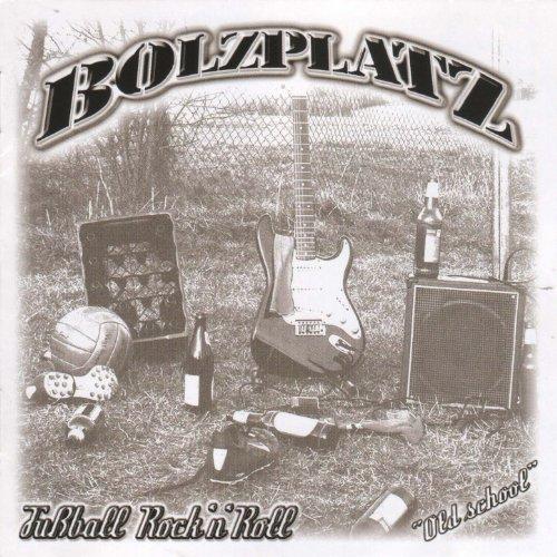 Bolzplatz,Fussball Rock'n'Roll