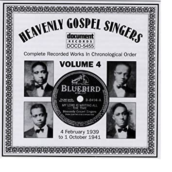 Heavenly Gospel Singers Vol. 4 (1939-1941)