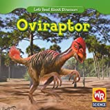Oviraptor (Let's Read About Dinosaurs)