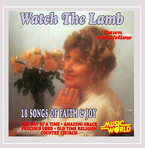 Watch the Lamb - 18 Songs of Faith and Joy