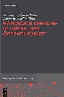 Handbuch Sprache im Urteil der Öffentlichkeit: 10