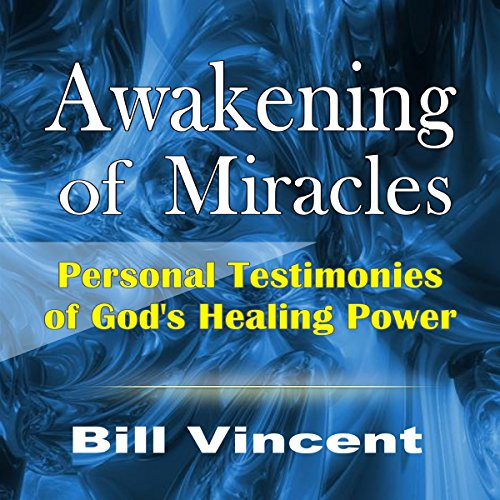 Awakening of Miracles audiobook cover art