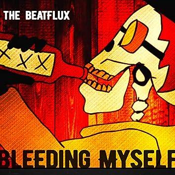 Bleeding Myself