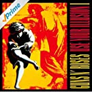 Use Your Illusion I [Explicit]