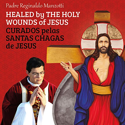 Check Out This HEALED BY THE HOLY WOUNDS OF JESUS