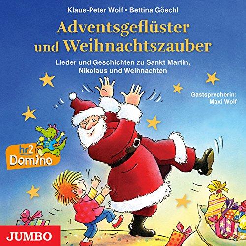 Adventsgeflüster und Weihnachtszauber: Lieder und Geschichten zu Sankt Martin, Nikolaus und Weihnachten Titelbild
