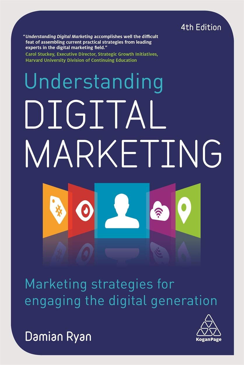 Download Understanding Digital Marketing: Marketing Strategies For Engaging The Digital Generation 