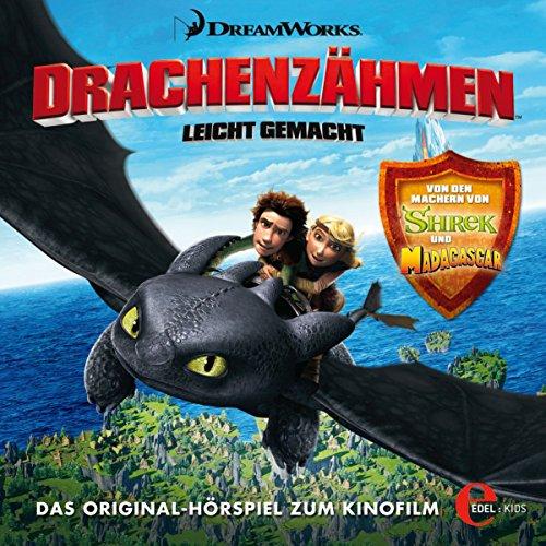 Drachenzähmen leicht gemacht 1: Das Original-Hörspiel zum Kinofilm