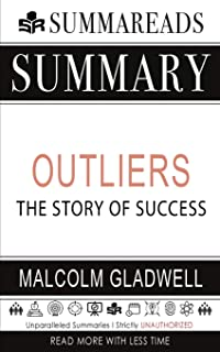 Summary of Outliers: The Story of Success by Malcolm Gladwell