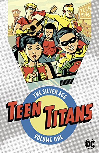 Teen Titans: The Silver Age Vol. 1 (Teen Titans (1966-1978)) (English Edition)