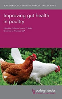 Improving gut health in poultry (Burleigh Dodds Series in Agricultural Science)